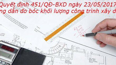 Học đo bóc khối lượng phải biết quyết định số 451/QĐ-BXD hướng dẫn dẫn đo bóc khối lượng công trình