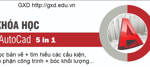GXD mở lớp miễn phí phổ cập AutoCad 5 trong 1 tới các đồng nghiệp